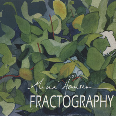 Alicia Hansen - Fractography - album cover