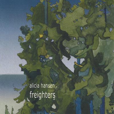 Alicia Hansen - Freighters - album cover